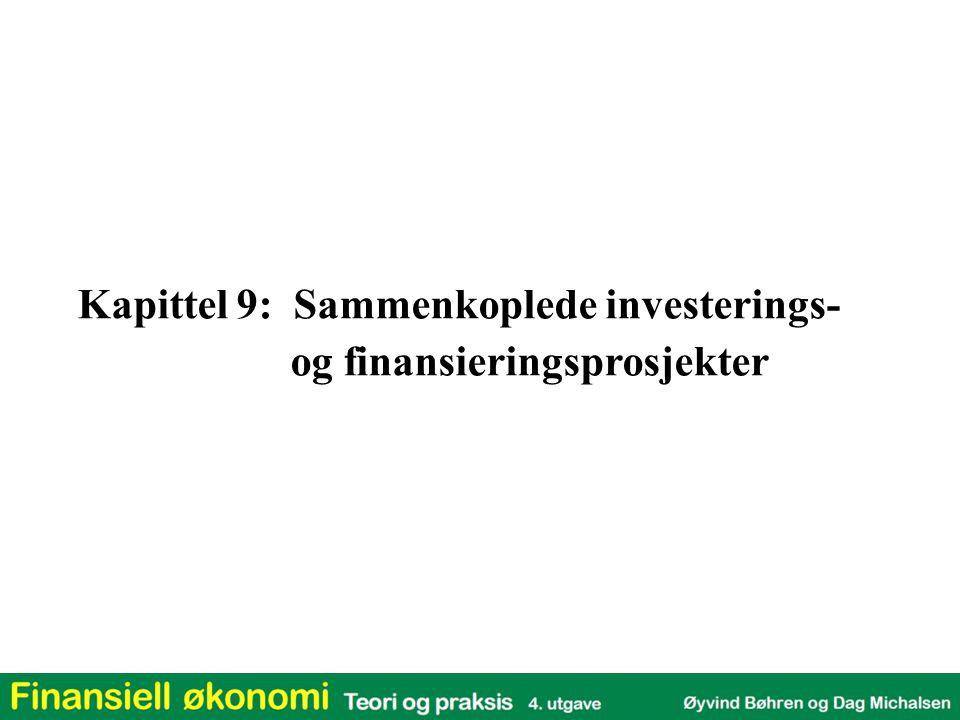 Kapittel 9: Sammenkoplede investerings-