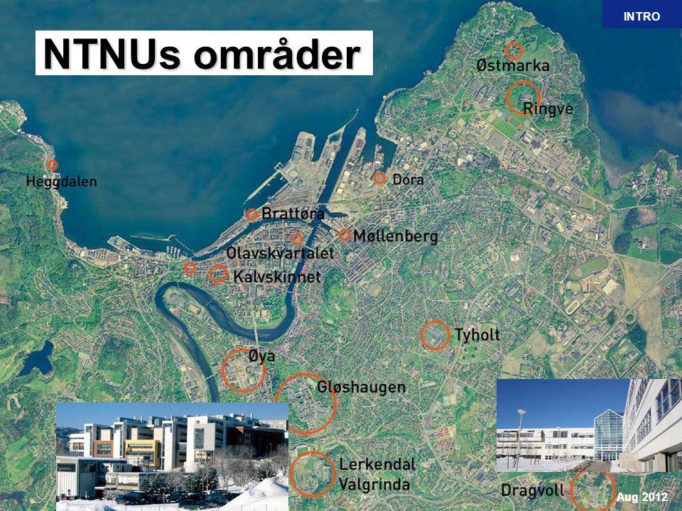 NTNUs områder INTRO Se fullstendig liste på www.ntnu.no/kart/
