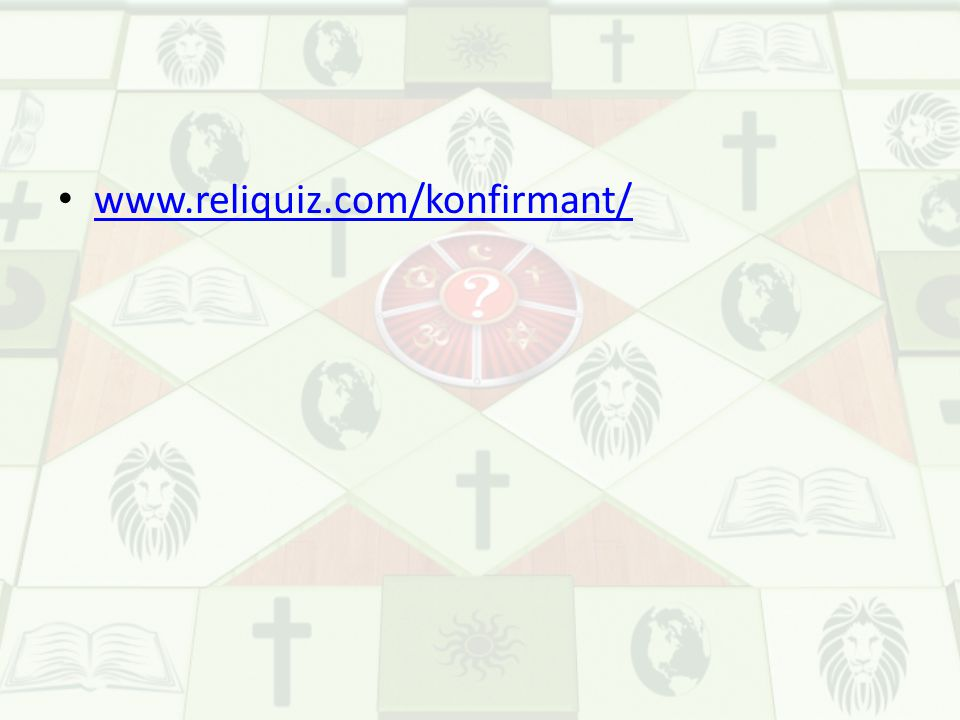 www.reliquiz.com/konfirmant/