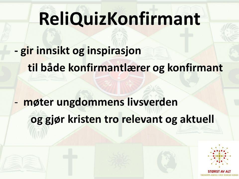 ReliQuizKonfirmant - gir innsikt og inspirasjon