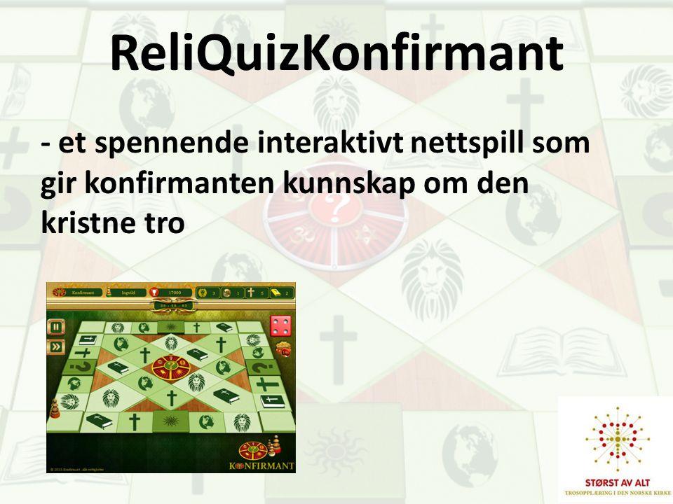 ReliQuizKonfirmant - et spennende interaktivt nettspill som gir konfirmanten kunnskap om den kristne tro.