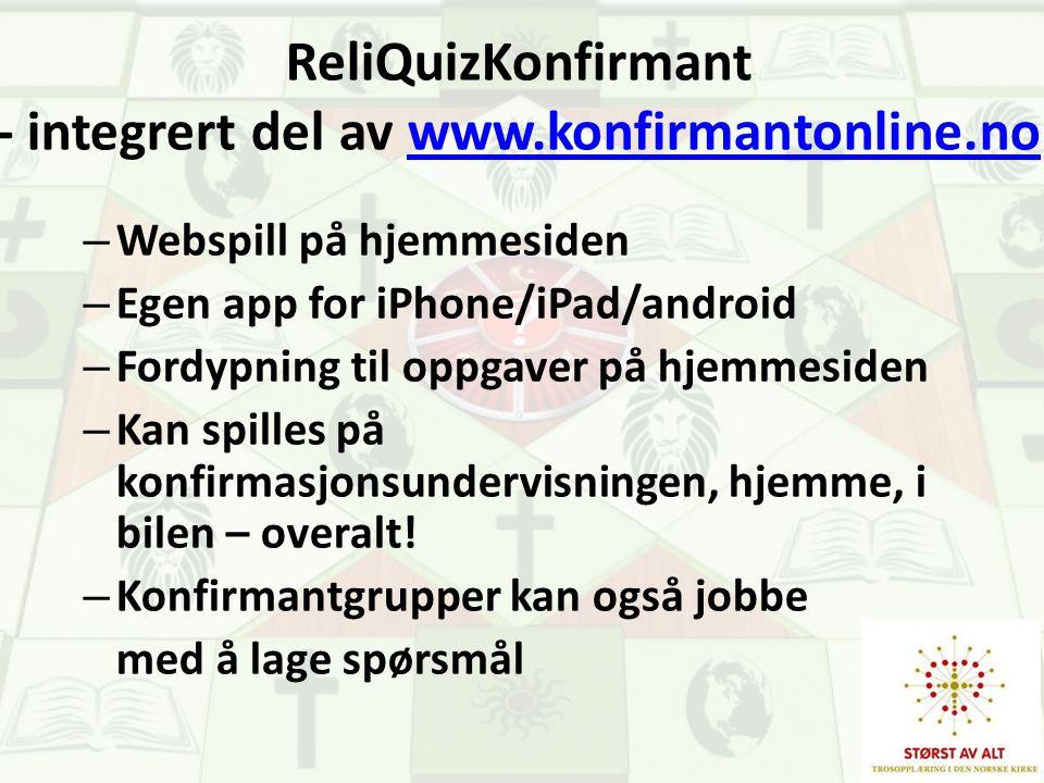 ReliQuizKonfirmant - integrert del av www.konfirmantonline.no