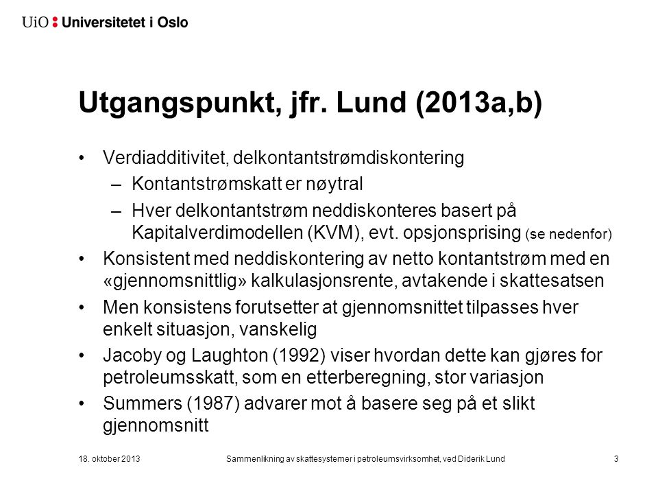 Utgangspunkt, jfr. Lund (2013a,b)