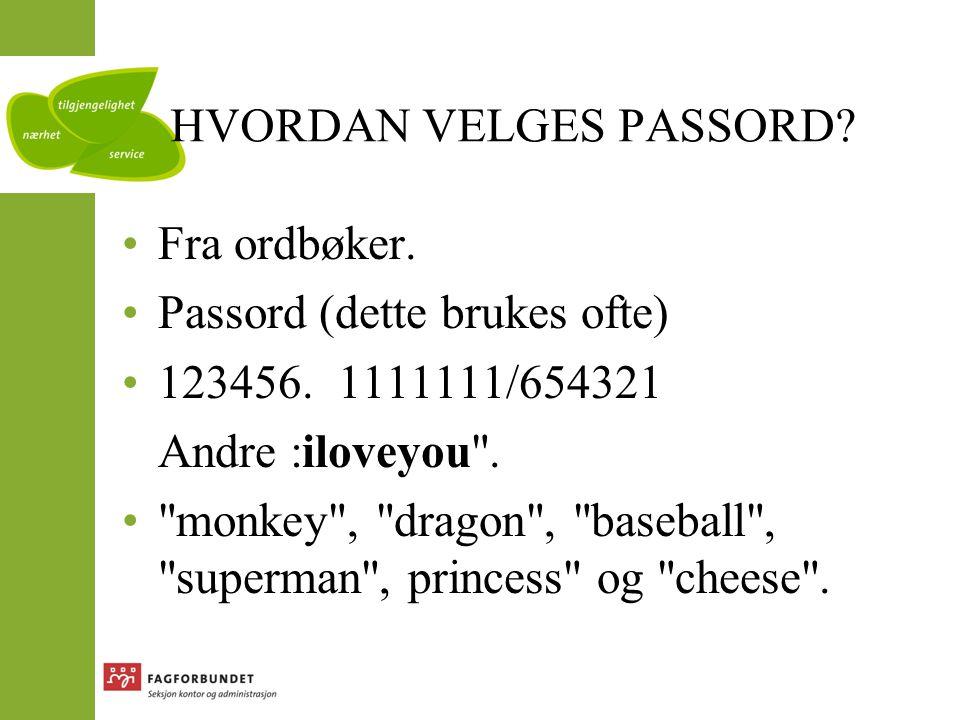Hvordan velgeS passord