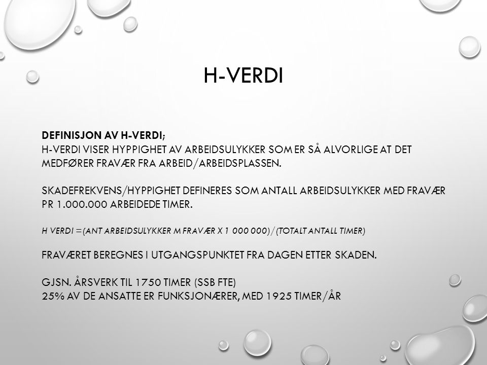H-verdi Definisjon av H-verdi;