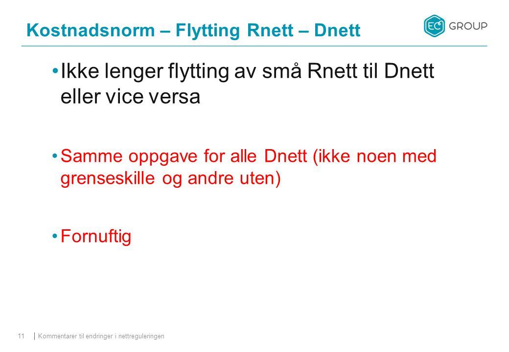 Kostnadsnorm – Flytting Rnett – Dnett