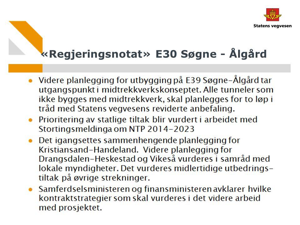 «Regjeringsnotat» E30 Søgne - Ålgård