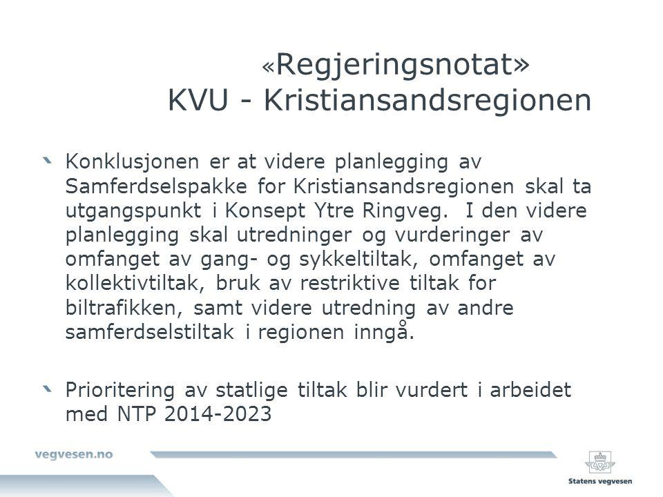 «Regjeringsnotat» KVU - Kristiansandsregionen