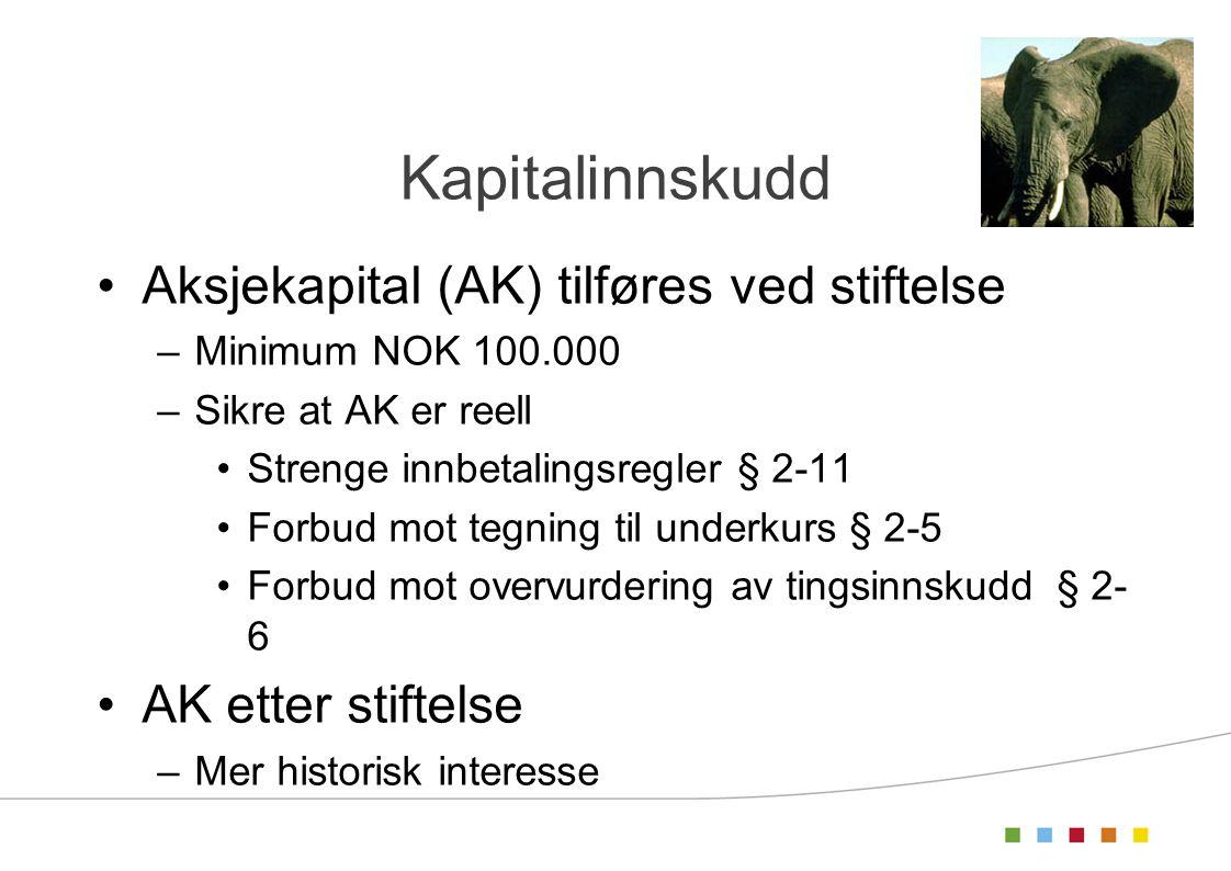 Kapitalinnskudd Aksjekapital (AK) tilføres ved stiftelse