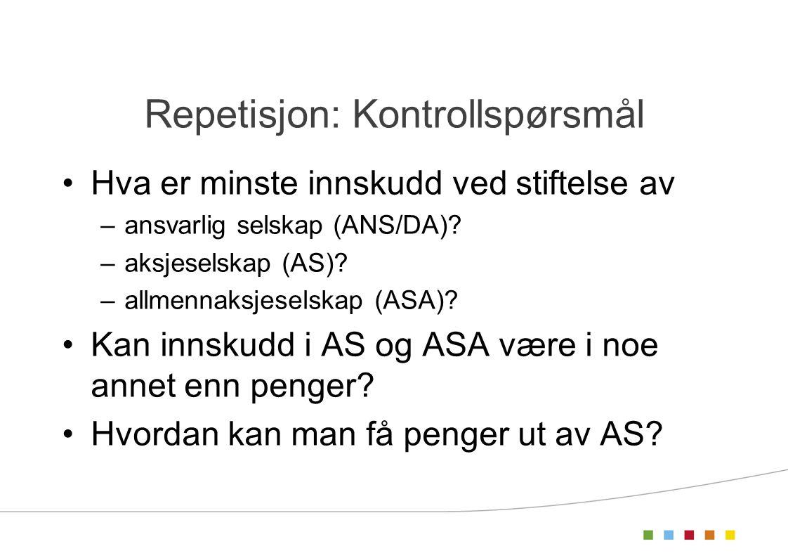 Repetisjon: Kontrollspørsmål