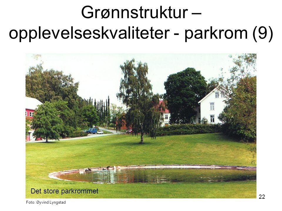Grønnstruktur – opplevelseskvaliteter - parkrom (9)