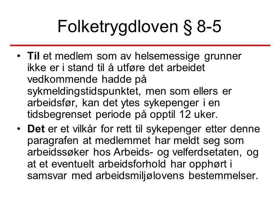 Folketrygdloven § 8-5