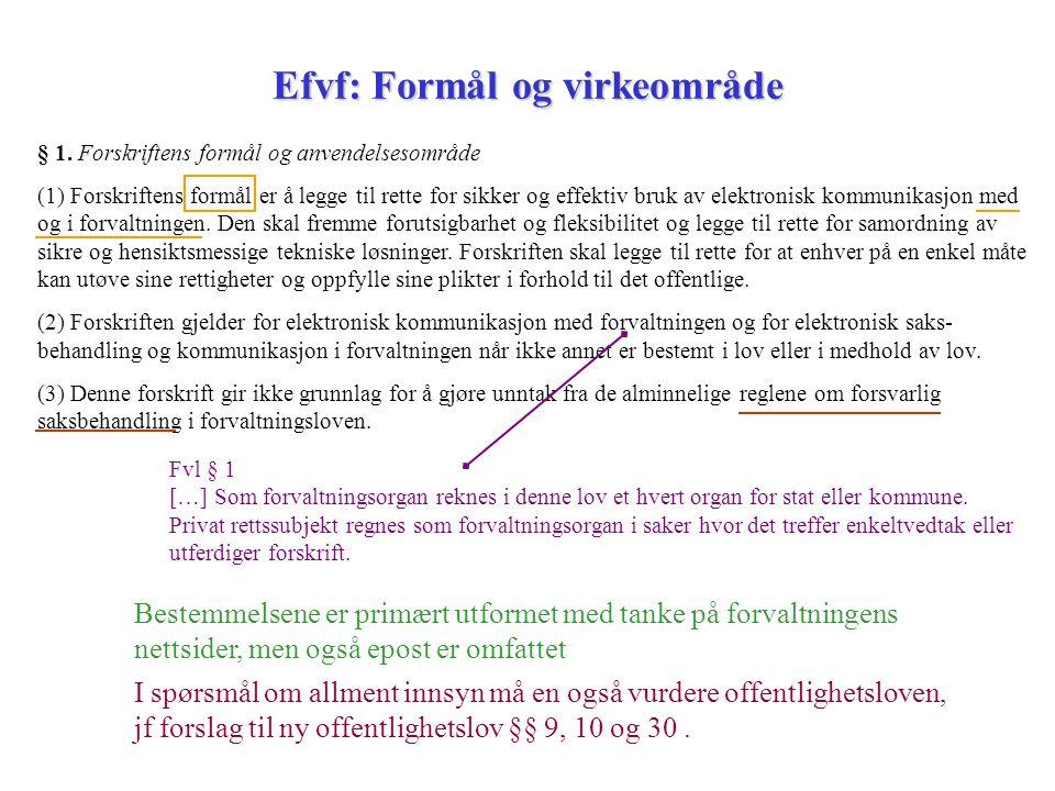 Efvf: Formål og virkeområde