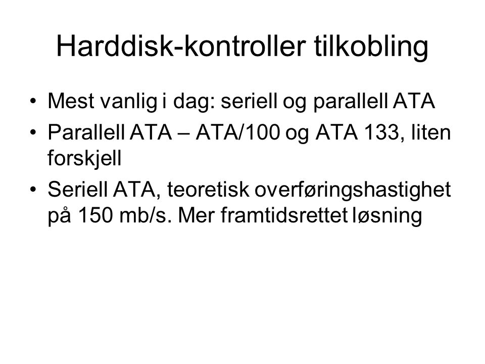 Harddisk-kontroller tilkobling