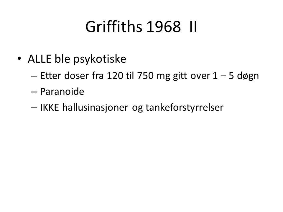 Griffiths 1968 II ALLE ble psykotiske