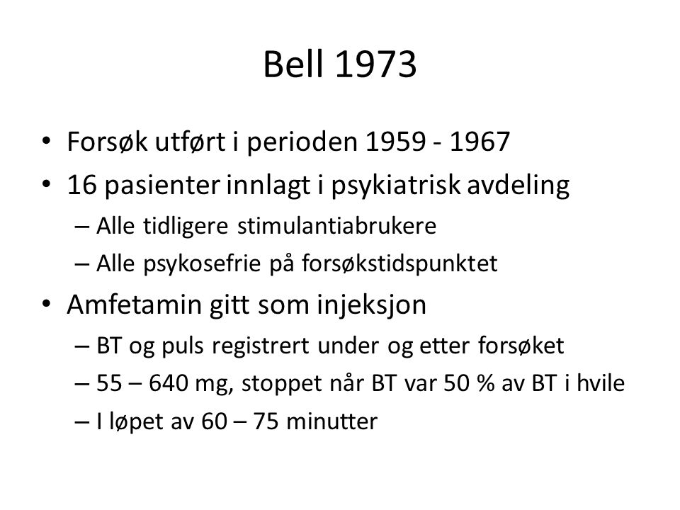 Bell 1973 Forsøk utført i perioden 1959 - 1967