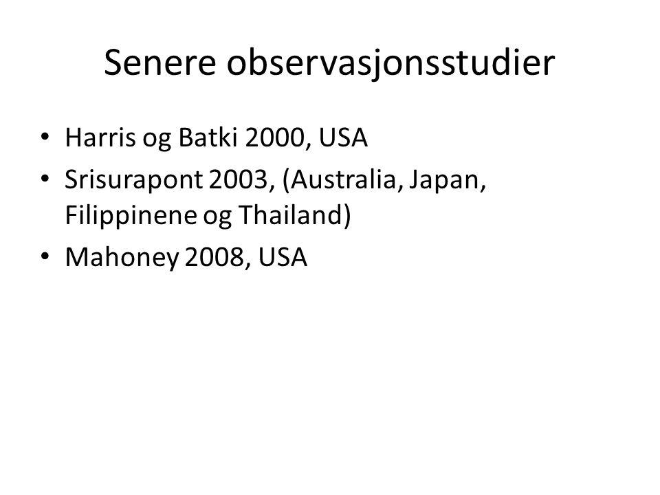 Senere observasjonsstudier