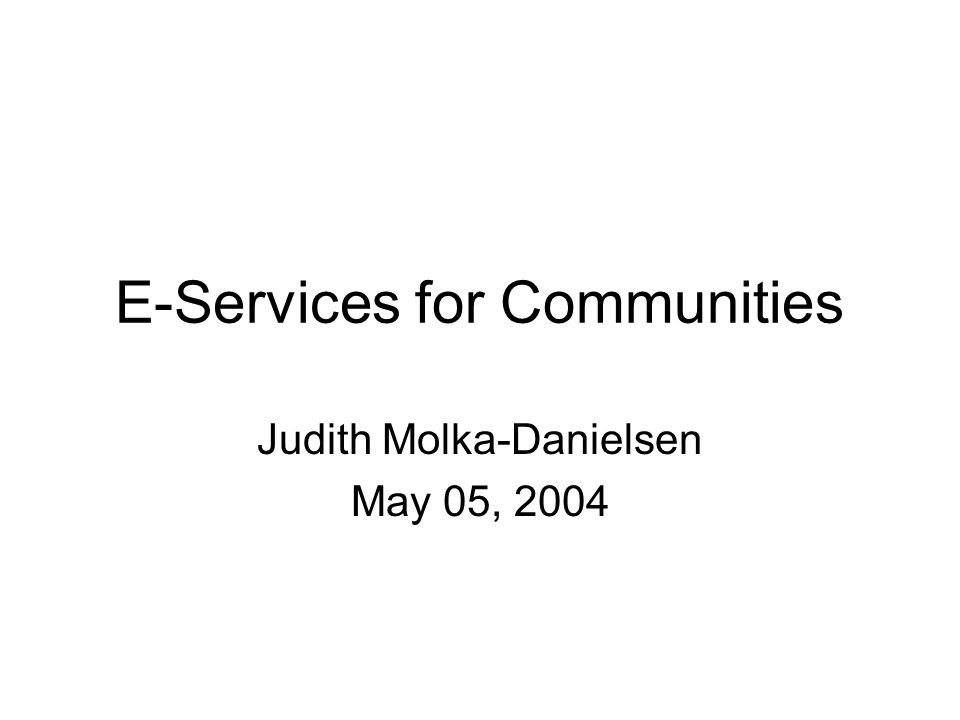 E-Services for Communities