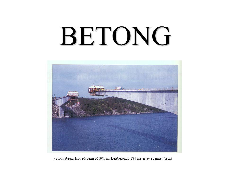 BETONG Stolmabrua. Hovedspenn på 301 m, Lettbetong i 184 meter av spennet (leca)