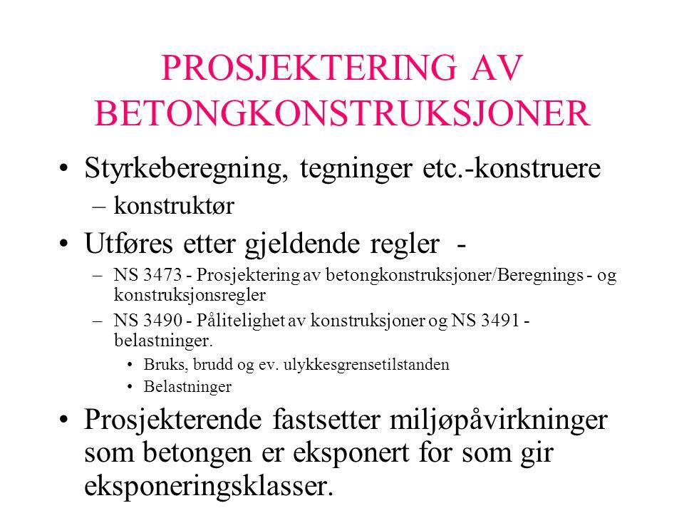 PROSJEKTERING AV BETONGKONSTRUKSJONER
