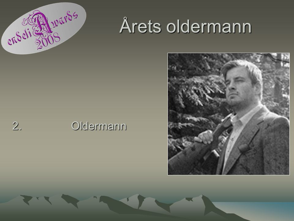 Årets oldermann 2. Oldermann