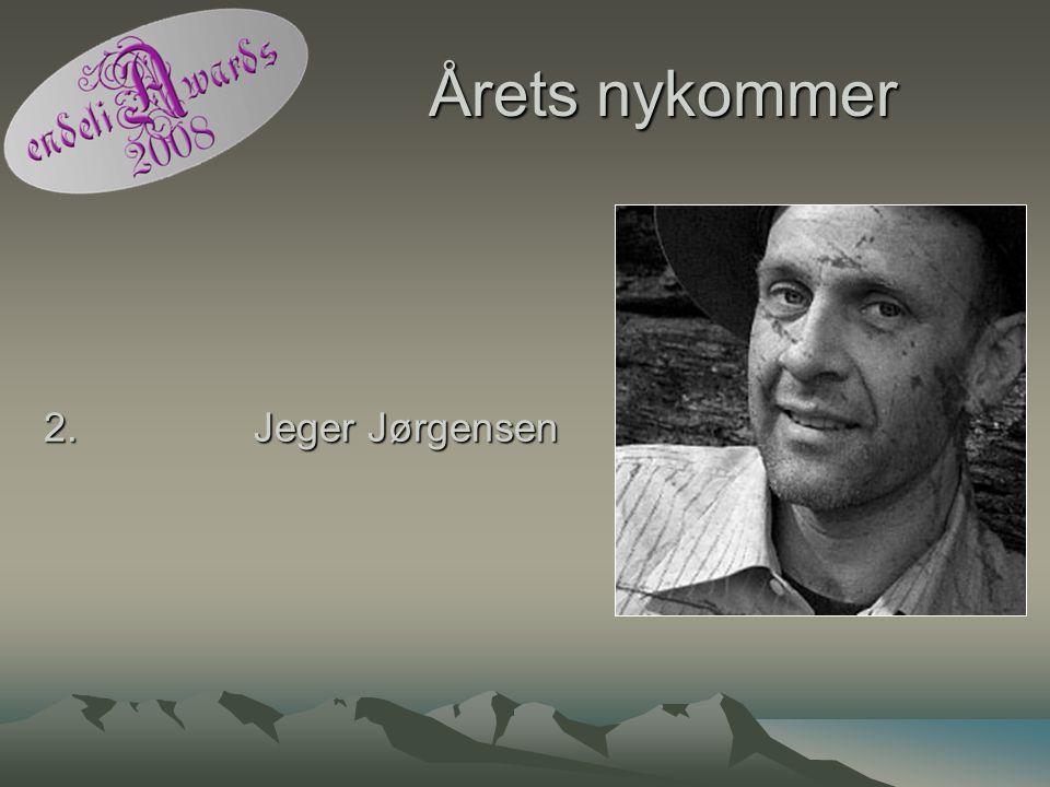 Årets nykommer 2. Jeger Jørgensen