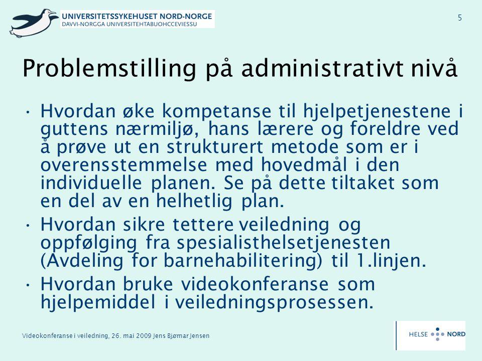 Problemstilling på administrativt nivå