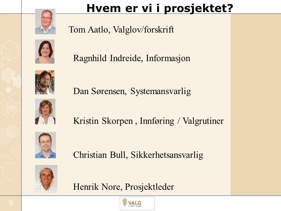Hvem er vi i prosjektet Tom Aatlo, Valglov/forskrift