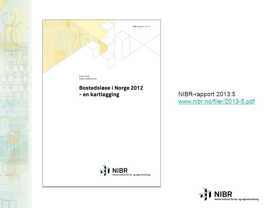 04.04.2017 NIBR-rapport 2013:5 www.nibr.no/filer/2013-5.pdf
