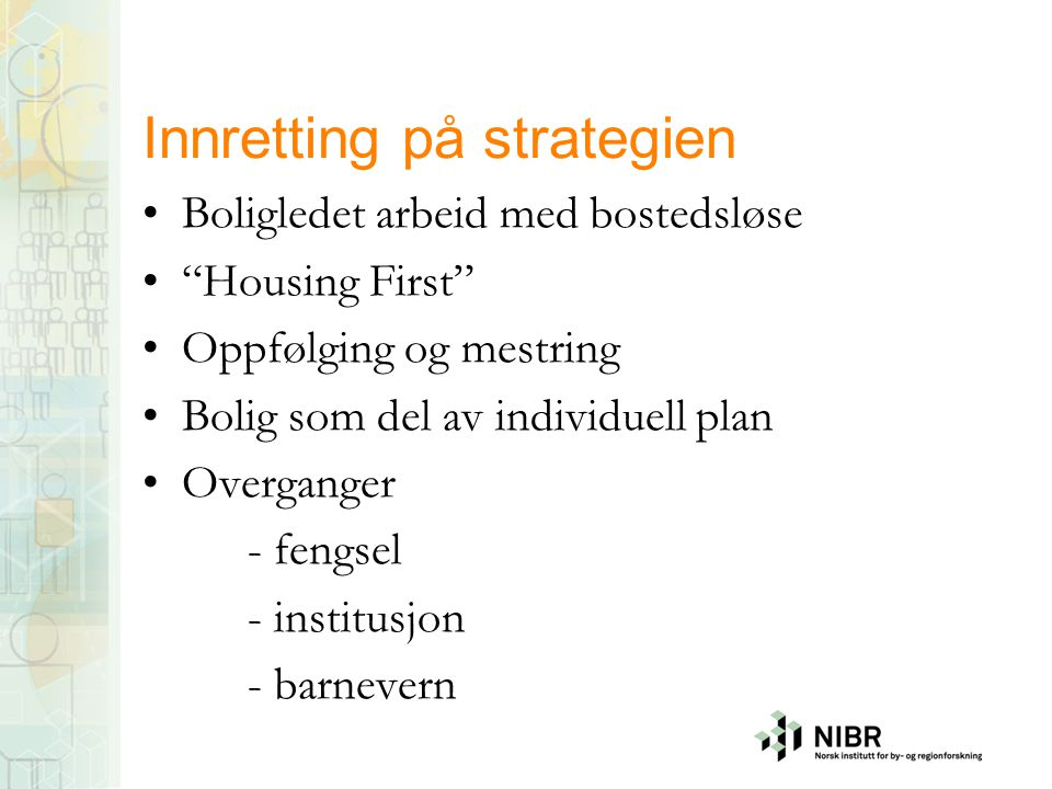Innretting på strategien