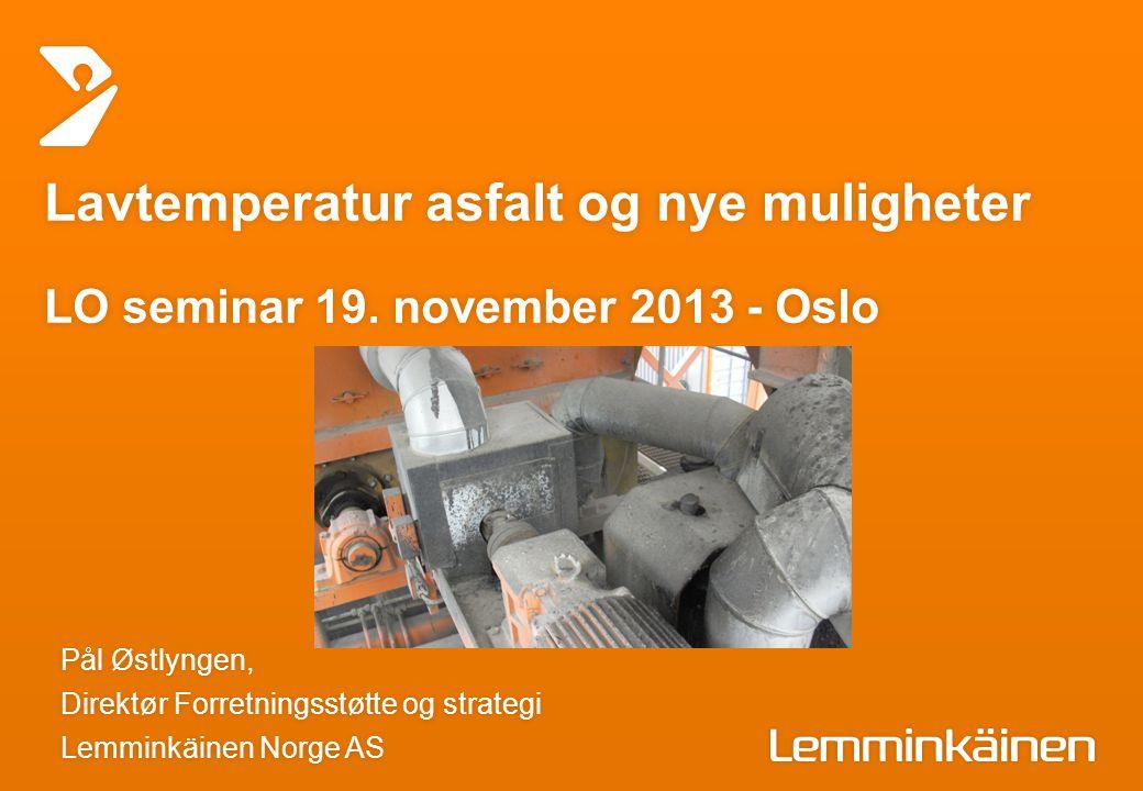 Lavtemperatur asfalt og nye muligheter LO seminar 19