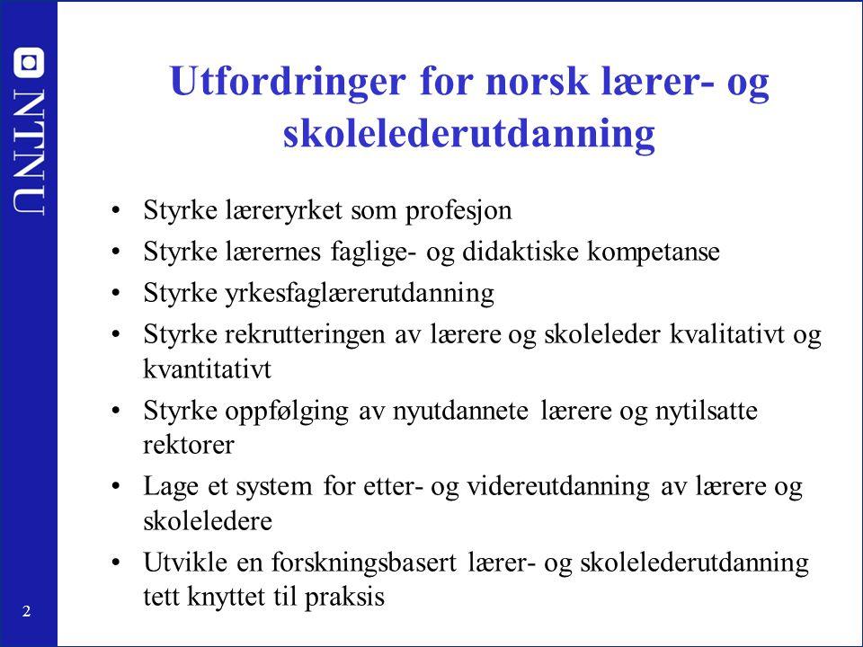 Utfordringer for norsk lærer- og skolelederutdanning