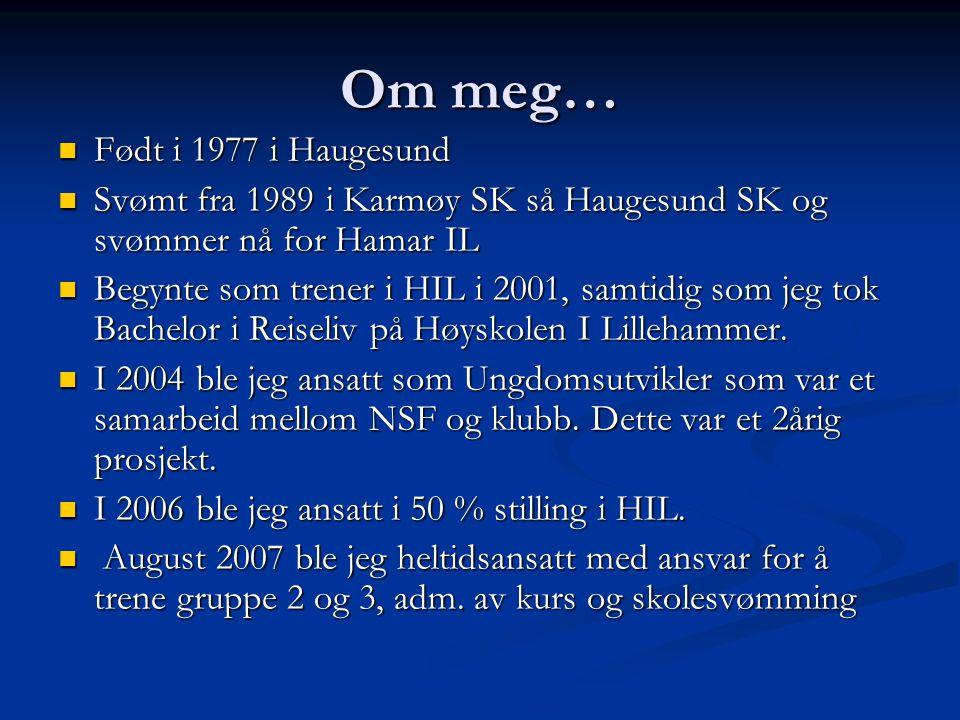 Om meg… Født i 1977 i Haugesund