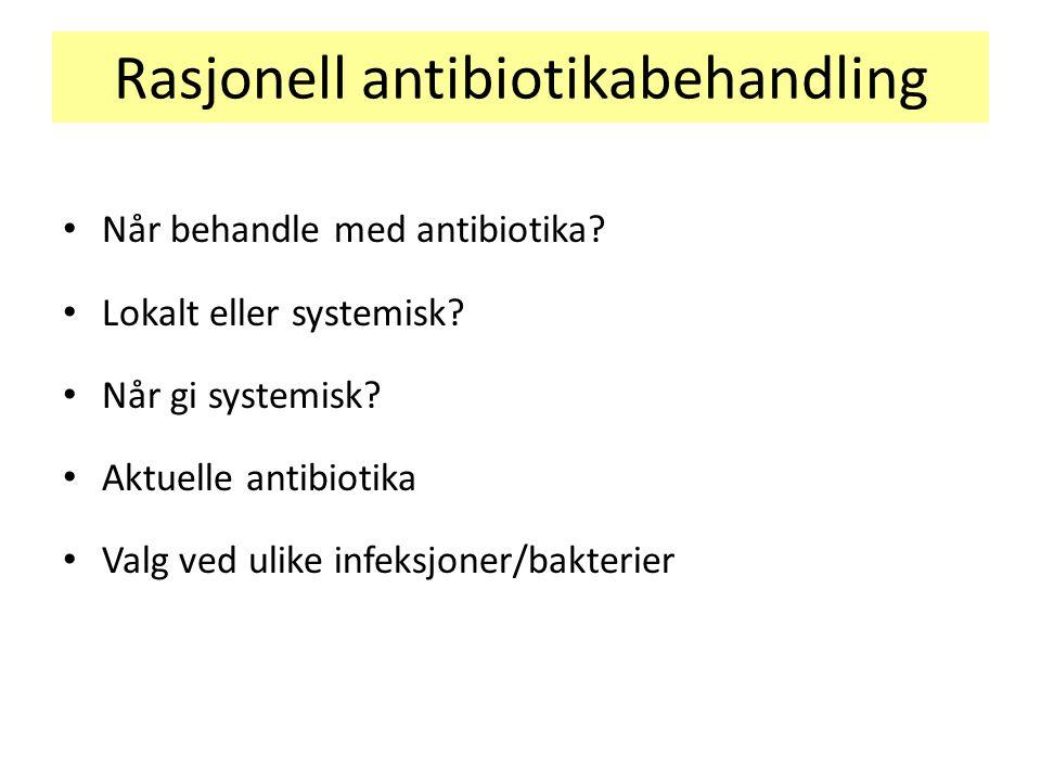Rasjonell antibiotikabehandling