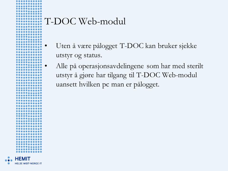 T-DOC Web-modul Uten å være pålogget T-DOC kan bruker sjekke utstyr og status.