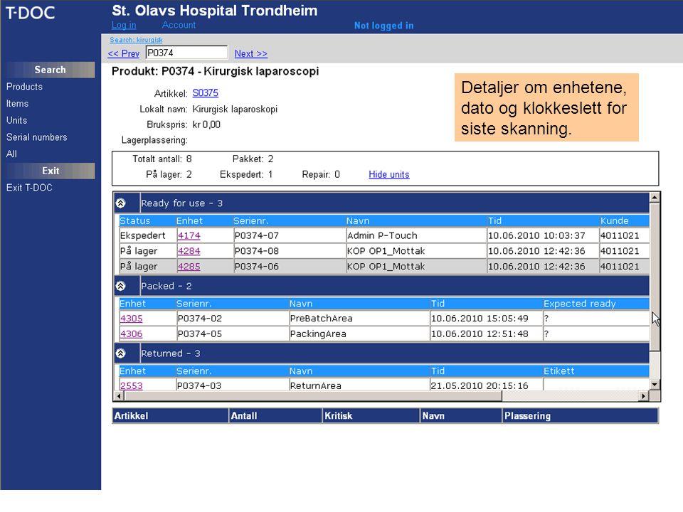 Detaljer om enhetene, dato og klokkeslett for siste skanning.