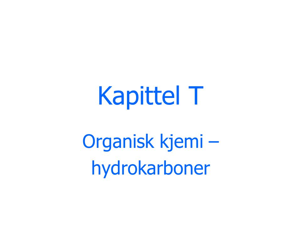 Organisk kjemi – hydrokarboner