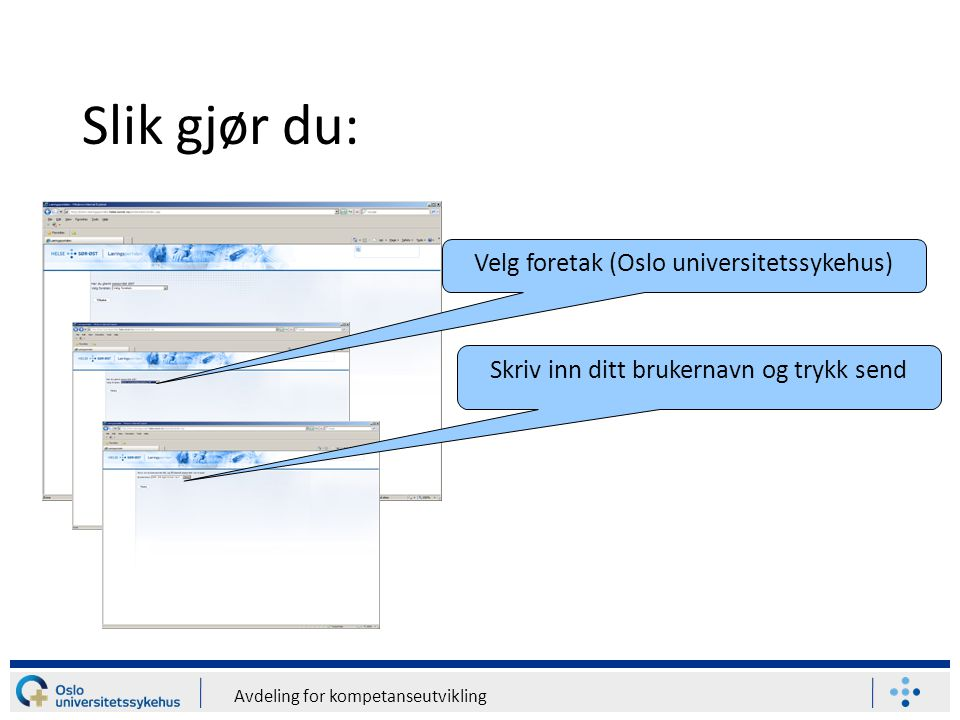 Slik gjør du: Velg foretak (Oslo universitetssykehus)