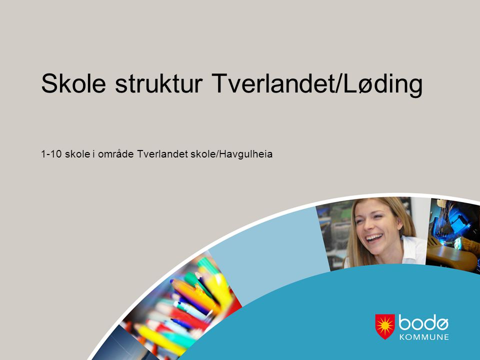 Skole struktur Tverlandet/Løding