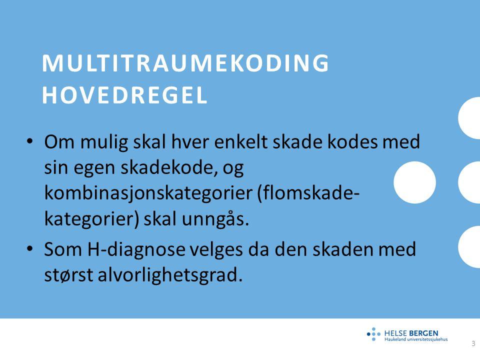 Multitraumekoding hovedregel