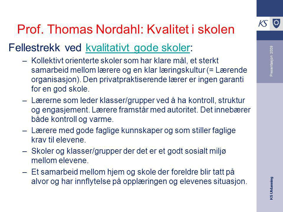 Prof. Thomas Nordahl: Kvalitet i skolen