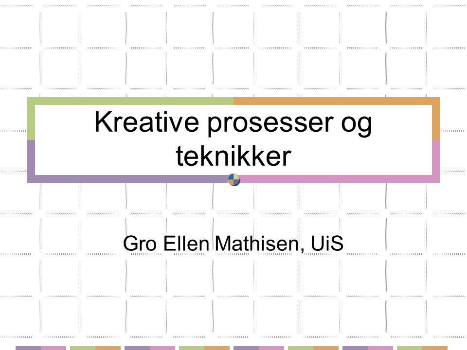 Kreative prosesser og teknikker