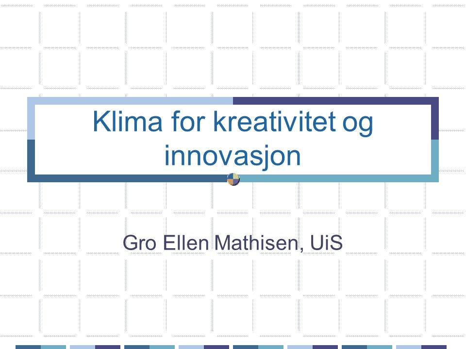 Klima for kreativitet og innovasjon