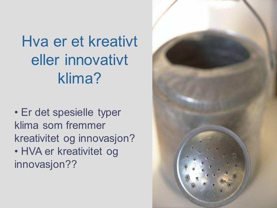 Hva er et kreativt eller innovativt klima