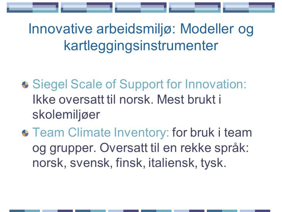 Innovative arbeidsmiljø: Modeller og kartleggingsinstrumenter