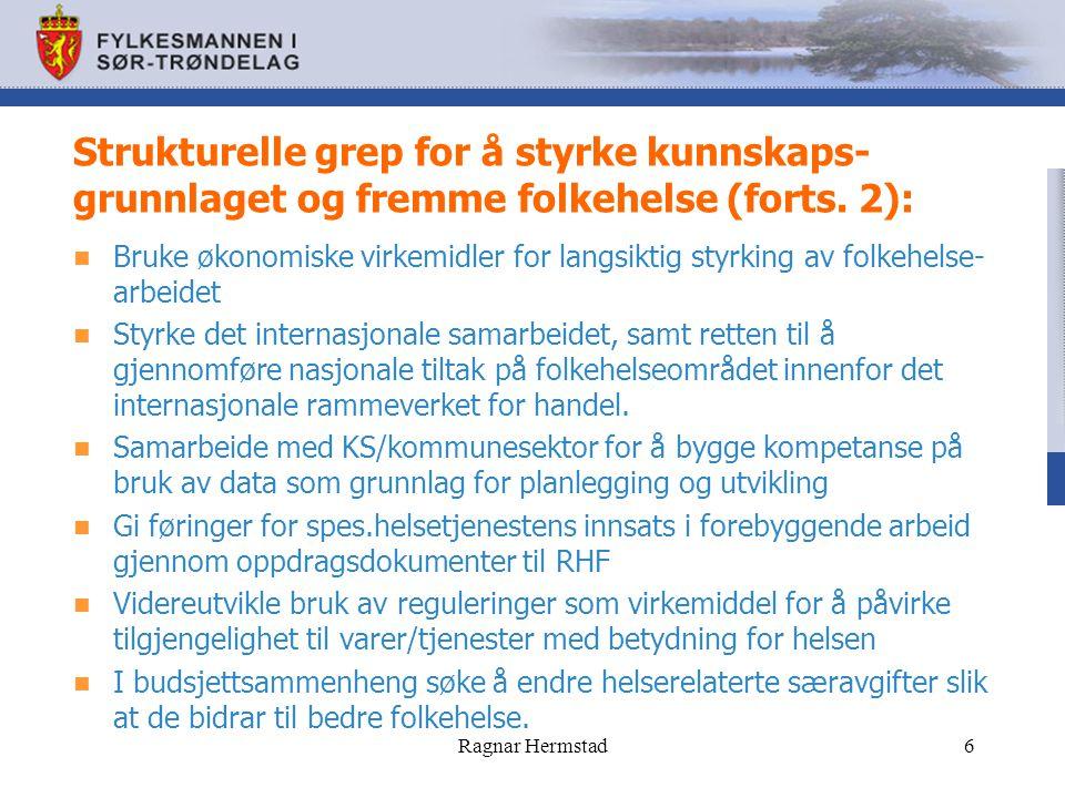 Strukturelle grep for å styrke kunnskaps-grunnlaget og fremme folkehelse (forts. 2):