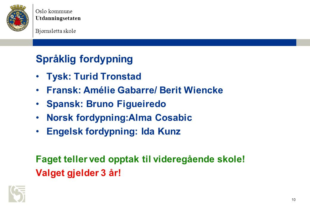 Språklig fordypning Tysk: Turid Tronstad