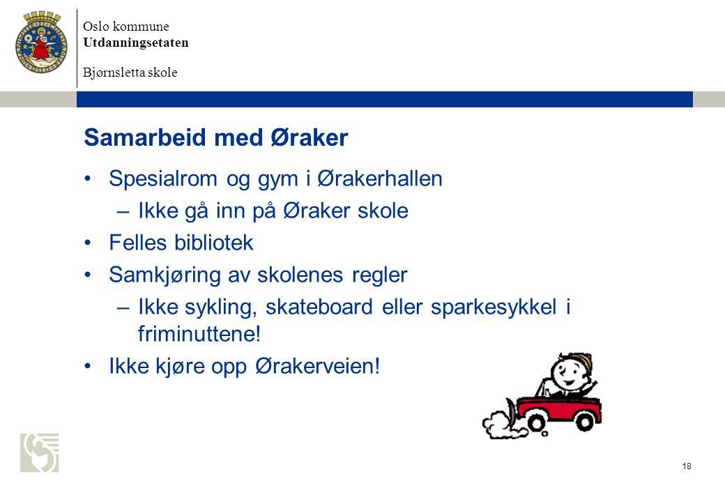Samarbeid med Øraker Spesialrom og gym i Ørakerhallen