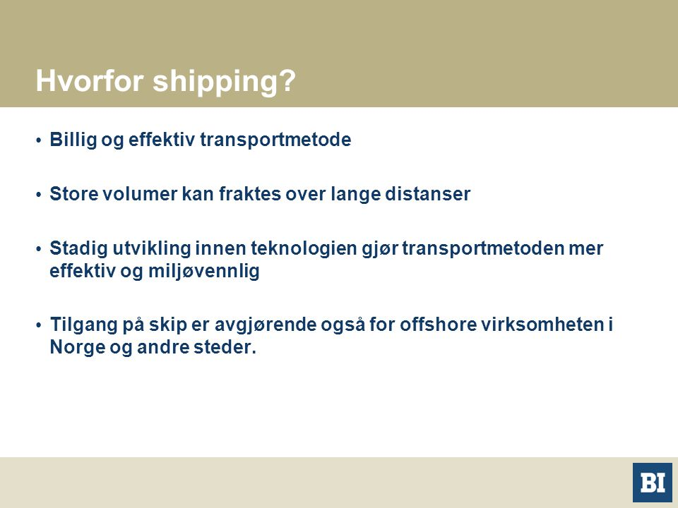 Hvorfor shipping Billig og effektiv transportmetode