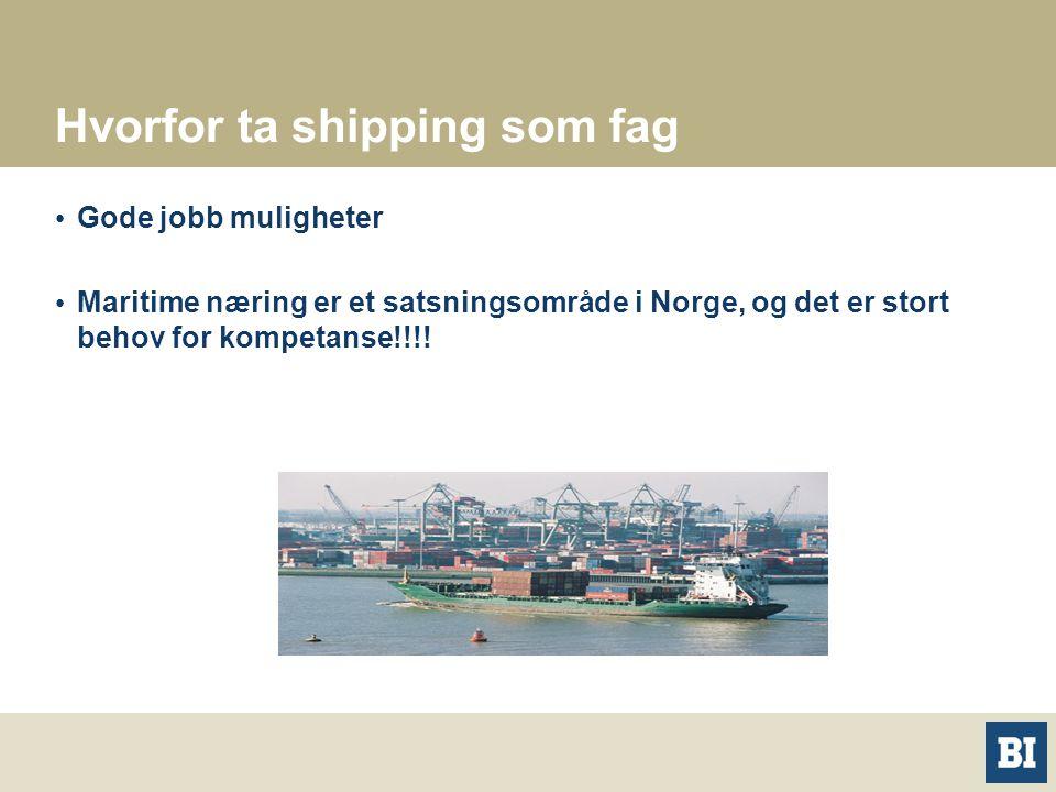 Hvorfor ta shipping som fag